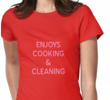 Enjoys Cooking & Cleaning T-Shirt - CoolGirlTeez Womens Fitted T-Shirt