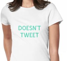 Doesn't Tweet T-Shirt- CoolGirlTeez Womens Fitted T-Shirt