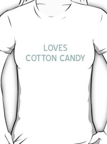 Loves Cotton Candy T-Shirt - CoolGirlTeez T-Shirt