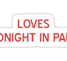 """Loves """"Midnight In Paris"""" T-Shirt- CoolGirlTeez Sticker"""