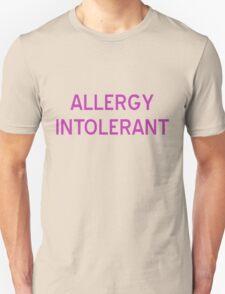 Allergy Intolerant T-Shirt - CoolGirlTeez Unisex T-Shirt