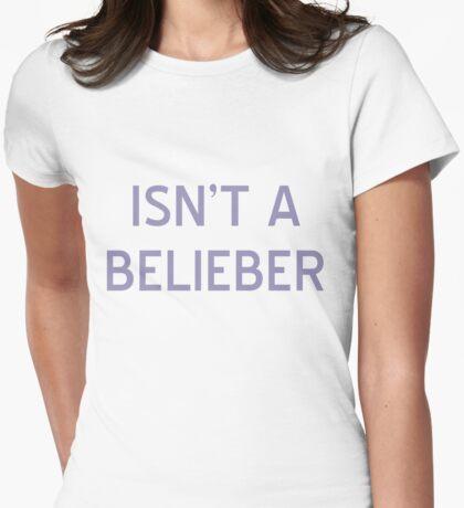 Isn't A Belieber T-Shirt- CoolGirlTeez Womens Fitted T-Shirt