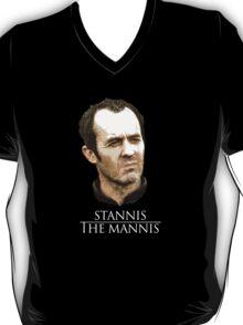 Stannis the Mannis T-Shirt