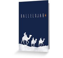 Hallelujah - Wise Men Greeting Card