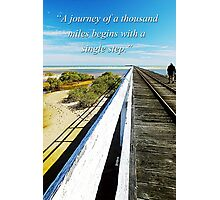 A Journey begins Photographic Print