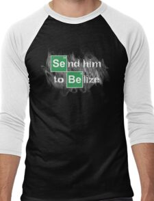 Send him to Belize Men's Baseball ¾ T-Shirt
