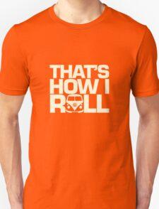 How I Roll Cream Unisex T-Shirt