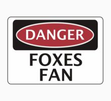 DANGER LEICESTER CITY, FOXES FAN, FOOTBALL FUNNY FAKE SAFETY SIGN Kids Clothes