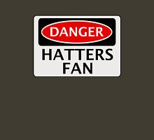 DANGER LUTON TOWN, HATTERS FAN, FOOTBALL FUNNY FAKE SAFETY SIGN Unisex T-Shirt