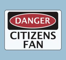 DANGER MANCHESTER CITY, CITIZENS FAN, FOOTBALL FUNNY FAKE SAFETY SIGN by DangerSigns
