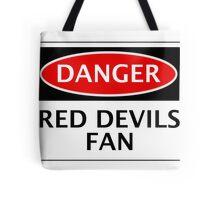 DANGER MANCHESTER UNITED, RED DEVILS FAN, FOOTBALL FUNNY FAKE SAFETY SIGN Tote Bag