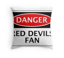 DANGER MANCHESTER UNITED, RED DEVILS FAN, FOOTBALL FUNNY FAKE SAFETY SIGN Throw Pillow