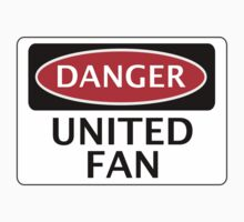 DANGER UNITED FAN, FOOTBALL FUNNY FAKE SAFETY SIGN Kids Clothes