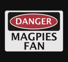 DANGER NEWCASTLE UNITED, MAGPIES FAN, FOOTBALL FUNNY FAKE SAFETY SIGN by DangerSigns