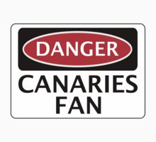 DANGER NORWICH CITY, CANARIES FAN, FOOTBALL FUNNY FAKE SAFETY SIGN One Piece - Short Sleeve