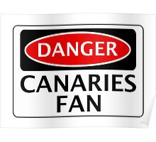DANGER NORWICH CITY, CANARIES FAN, FOOTBALL FUNNY FAKE SAFETY SIGN Poster