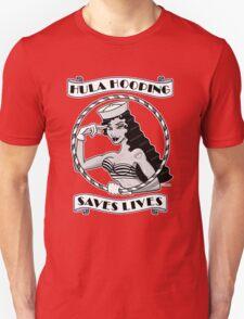 Hula Hooping Saves Lives! T-Shirt