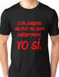 Los juegos de Rol... Unisex T-Shirt