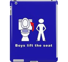 Boys Lift the Seat T-Shirt & More iPad Case/Skin