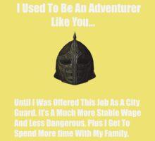 I Used To Be An Adventurer Like You... Kids Tee