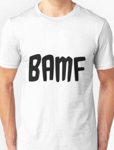 BAMF T-Shirt