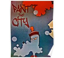 Paint the city! Poster