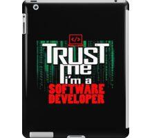 Trust me, I'm a software developer iPad Case/Skin