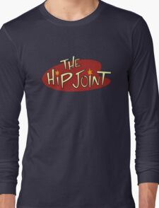 The Hip Joint Long Sleeve T-Shirt