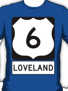 US 6 - Loveland Pass Colorado T-Shirt