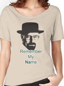 Remember My Name Women's Relaxed Fit T-Shirt