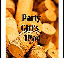 Party Girl's IPad by tvlgoddess