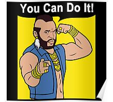 Mr T You Can Do It Gym Poster
