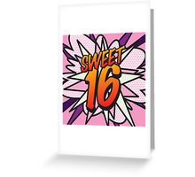 Comic Book SWEET 16 Greeting Card
