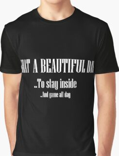 What A Beautiful Day Graphic T-Shirt