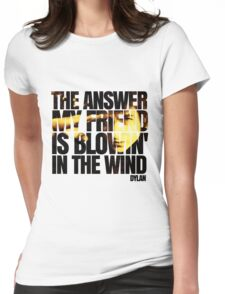 Bob Dylan blowin' in the wind  Womens Fitted T-Shirt