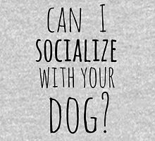 can I socialize with your dog? Womens Fitted T-Shirt