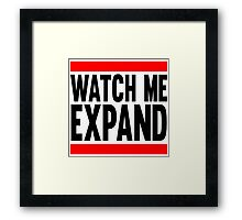 Watch Me Expand Framed Print