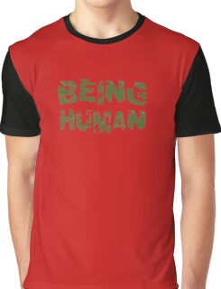 Being Human Graphic T-Shirt