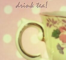 Time to Dream and Drink Tea by Karen Lewis