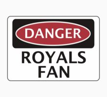 DANGER READING, ROYALS FAN, FOOTBALL FUNNY FAKE SAFETY SIGN Kids Clothes