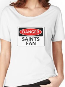 DANGER SOUTHAMPTON, ST ALBANS CITY, SAINTS FAN, FOOTBALL FUNNY FAKE SAFETY SIGN Women's Relaxed Fit T-Shirt