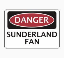 DANGER SUNDERLAND FAN, FOOTBALL FUNNY FAKE SAFETY SIGN by DangerSigns