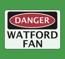 DANGER WATFORD FAN, FOOTBALL FUNNY FAKE SAFETY SIGN Baby Tee