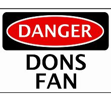 DANGER WIMBLEDON, MILTON KEYNES, DONS FAN, FOOTBALL FUNNY FAKE SAFETY SIGN by DangerSigns