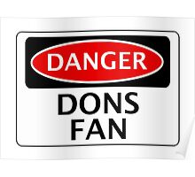 DANGER WIMBLEDON, MILTON KEYNES, DONS FAN, FOOTBALL FUNNY FAKE SAFETY SIGN Poster