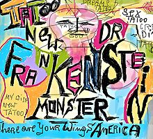 Tatoos New Doctor Frankenstain Monster - Where Are Your Wings America. by © Andrzej Goszcz,M.D. Ph.D