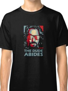 The Dude Abides Man Classic T-Shirt
