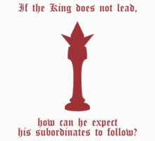 If the King does not lead... (red) by daveit