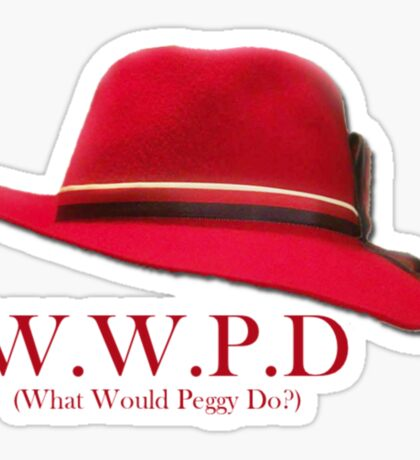 What Would Peggy Do? Sticker