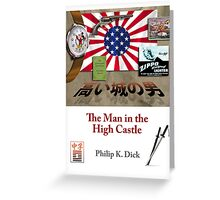 PKD - The Man in the High Castle Greeting Card